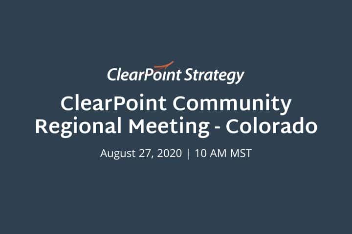 ClearPoint Community: Colorado Regional Meeting