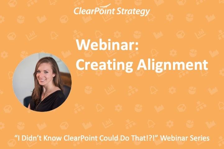 Creating Alignment