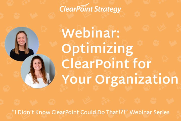 Optimizing ClearPoint for Your Organization