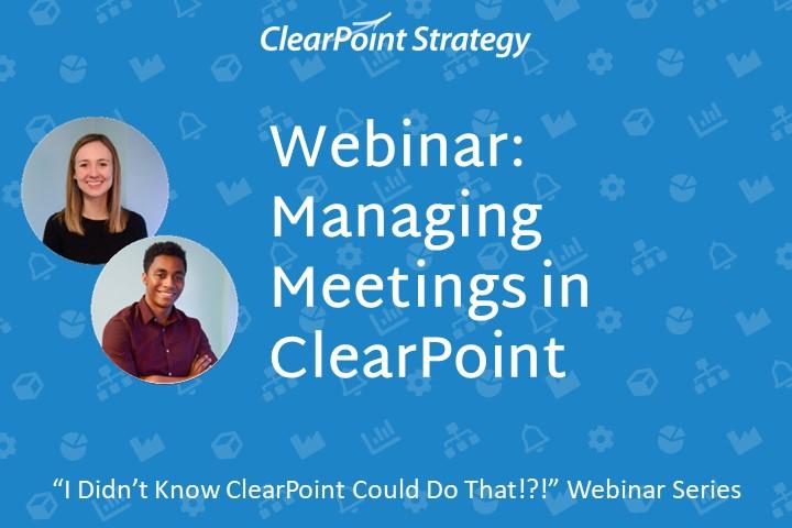 Managing Meetings in ClearPoint