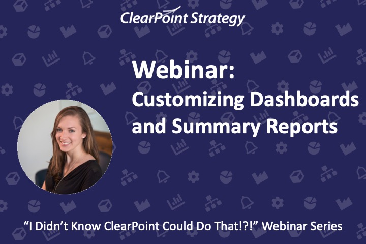 Customizing Dashboards and Summary Reports