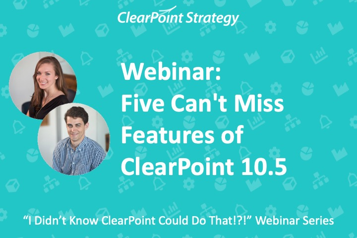 Five Can't Miss Features of ClearPoint 10.5