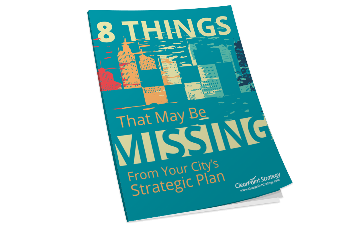 8 Things Missing From Your City's Strategic Plan