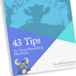 How To Tame Your Reporting Monsters