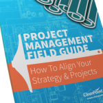 The Project Management Field Guide