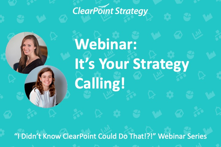 It's Your Strategy Calling!
