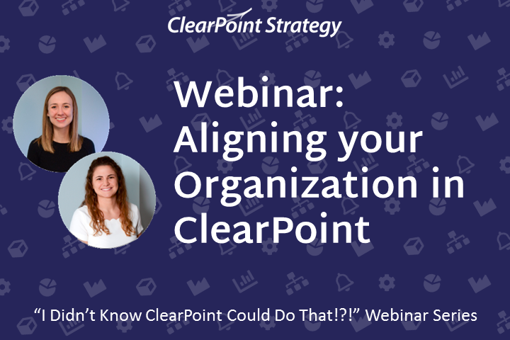 Aligning Your Organization in ClearPoint