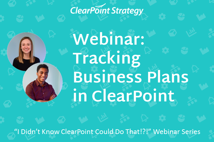 Tracking Business Plans in ClearPoint