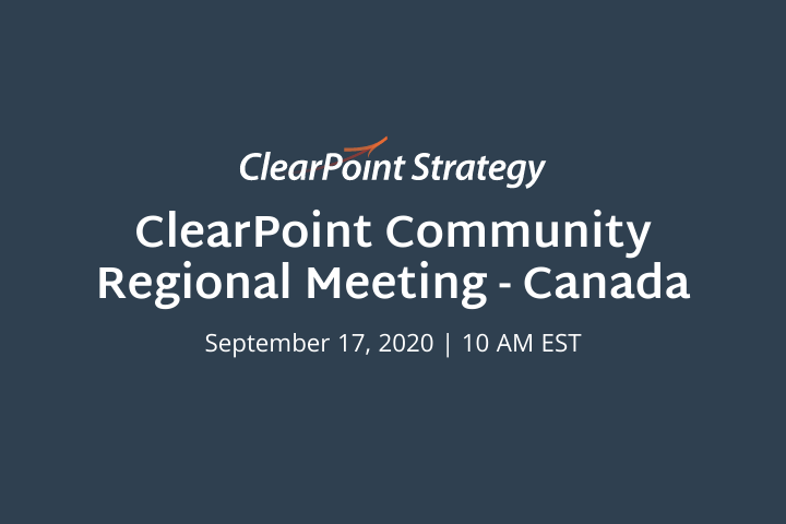 ClearPoint Community: Canada Regional Meeting