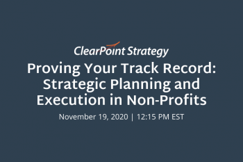 Proving Your Track Record: Strategic Planning and Execution in Non-Profits