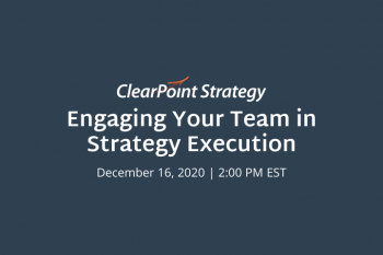 Virtual Idea Session: Engaging Your Team in Strategy Execution Recap