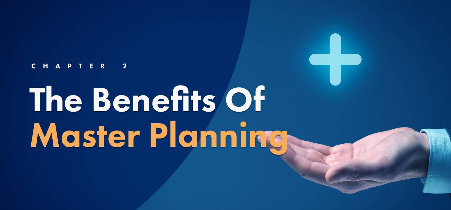 Benefits of master planning - ClearPoint Strategy