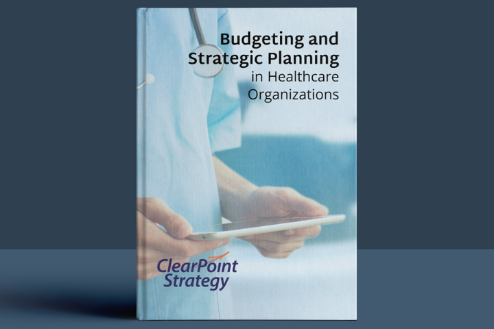 Budgeting and Strategic Planning in Healthcare Organizations